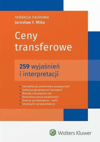 Ceny transferowe. 259 wyjaśnień i interpretacji