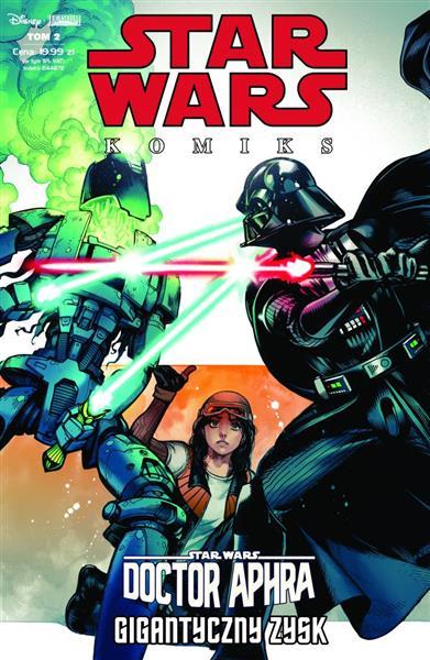 Star Wars Komiks. Tom 2. Doctor Aphra, gigantyczny