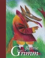 Baśnie - Wilhelm i Jakub Grimm