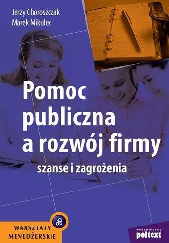POMOC PUBLICZNA A ROZWÓJ FIRMY
