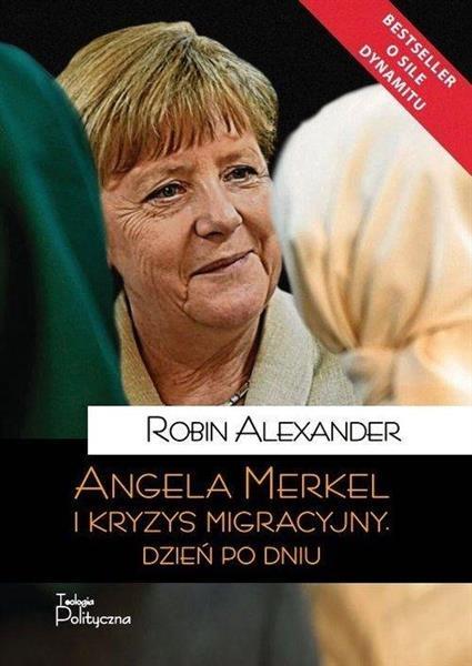 ANGELA MERKEL I KRYZYS MIGRACYJNY DZIEŃ PO DNIUout