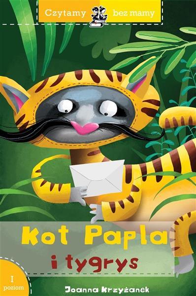 Czytamy bez mamy. Kot Papla i tygrys