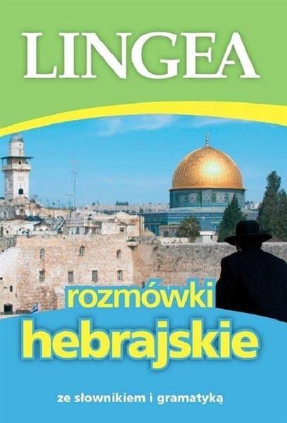 Rozmówki hebrajskie ze słownikiem i gramatyką