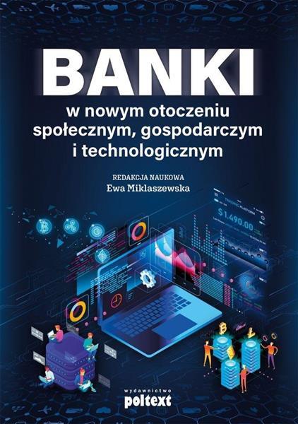 Banki w nowym otoczeniu społecznym, gospodarczym..