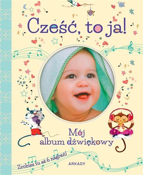 Cześć, to ja!. Mój album dźwiękowy