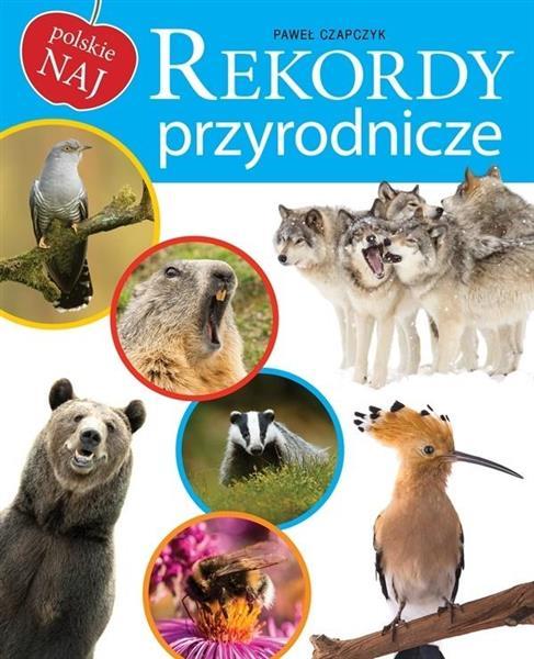 Polskie NAJ. Rekordy przyrodnicze