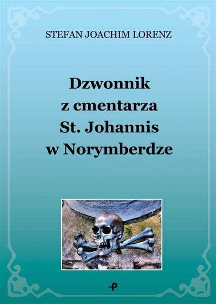 Dzwonnik z cmentarza St. Johannis w Norymberdze