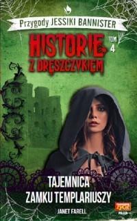 Historie z dreszczykiem T.4 Tajemnica zamku...