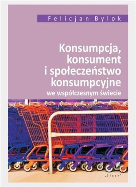 Konsumpcja konsument i społeczeństwo..