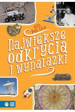 Oto Polska. Największe odkrycia i wynalazki 978838
