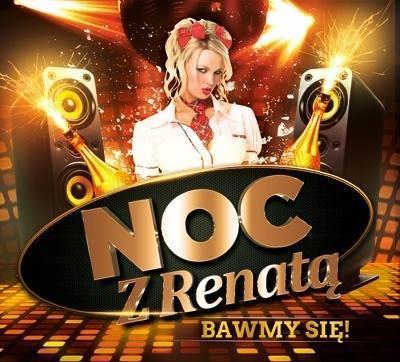Noc z Renatą - Bawmy się! CD