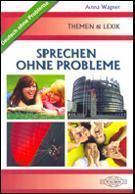 Deutsch. Sprechen ohne Probleme WAGROS