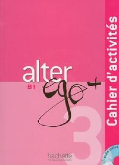 Alter Ego+ 3 ćwiczenia+CD HACHETTE