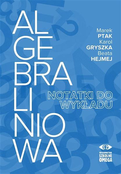 Algebra liniowa - notatki do wykładu