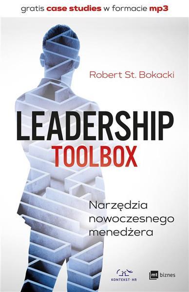 Leadership ToolBox. Narzędzia nowoczesnego...