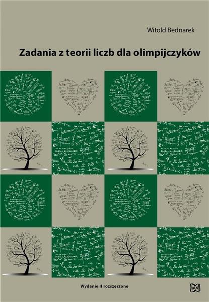 Zadania z teorii liczb dla olimpijczyków w.2