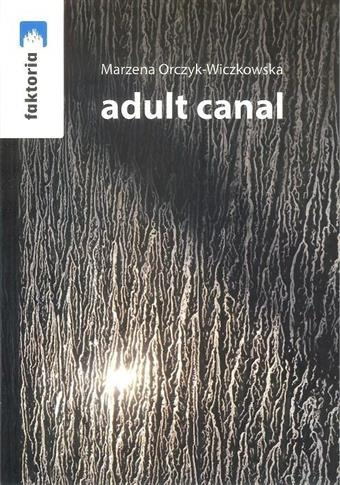 Adult canal