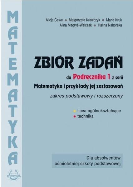 Matematyka i przykłady zast.1 LO zbiór zadań ZPiR