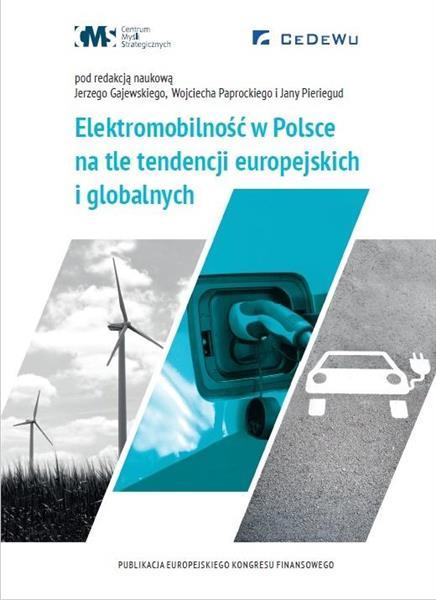 Elektromobilność w Polsce na tle tendencji...
