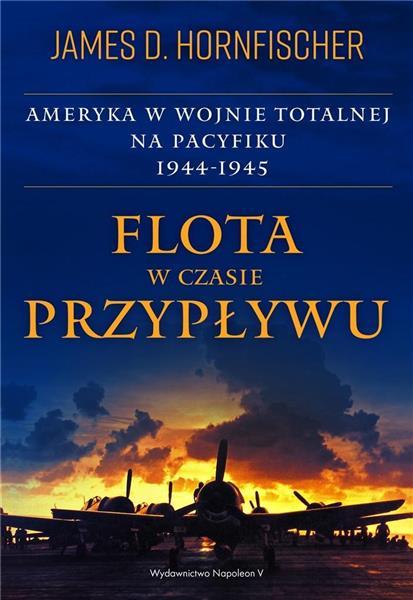 Flota w czasie przypływu. Ameryka w wojnie..