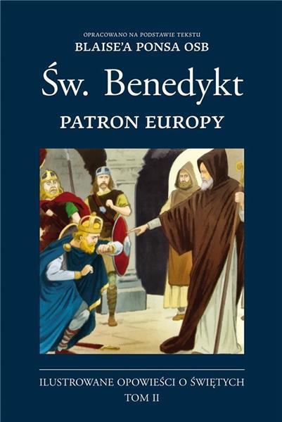 Ilustrowane opowieści o św. T.2 Św. Benedykt
