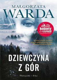 DZIEWCZYNA Z GÓR Małgorzata Warda outlet OUTLET