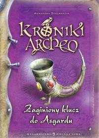 KRONIKI ARCHEOZAGINIONY KLUCZ DO ASGARDU t.6 9788