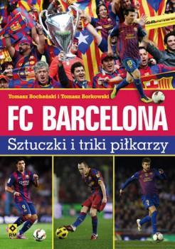 FC Barcelona. Sztuczki i triki piłkarzy