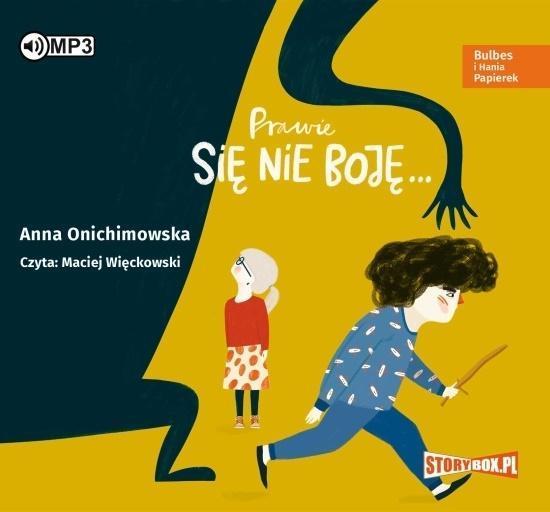 Bulbes i Hania Papierek. Prawie się nie boję CD