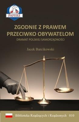 Zgodnie z prawem przeciwko obywatelom