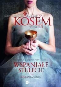 Sułtanka Kösem. Księga 1. W haremie OUTLET