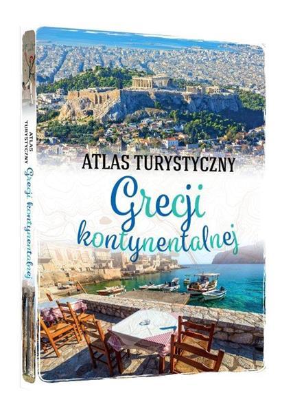 Atlas turystyczny. Grecji kontynentalnej