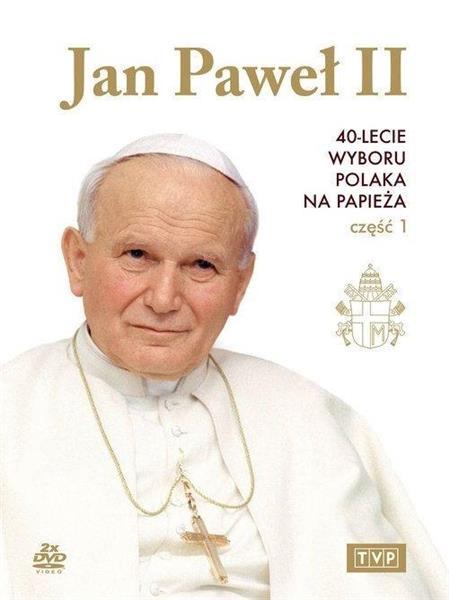 Jan Paweł II. 40-lecie wyboru na papieża cz.1 DVD