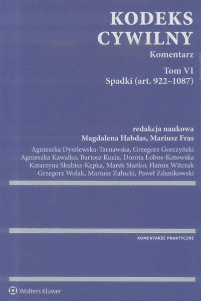 Kodeks cywilny. Komentarz T.VI Spadki w.1