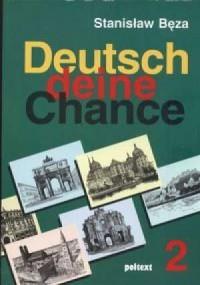 DEUTSCH DEINE CHANCE 2 (+ CD)