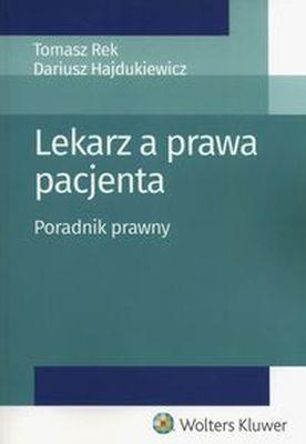 Lekarz a prawa pacjenta. Poradnik prawny