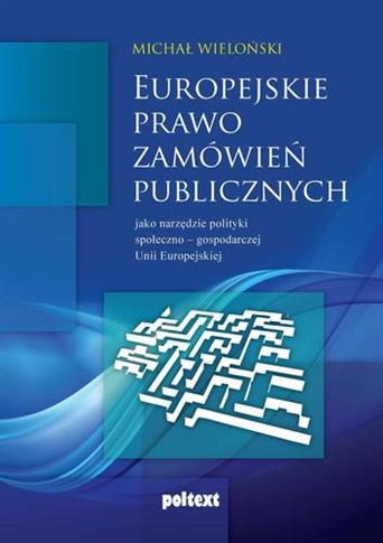 EUROPEJSKIE PRAWO ZAMÓWIEŃ PUBLICZNYCH