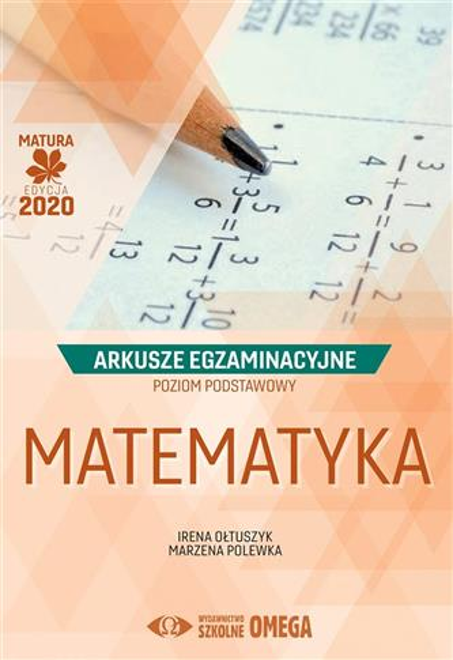 Matura 2020 Arkusze egzam. Matematyka ZP OMEGA
