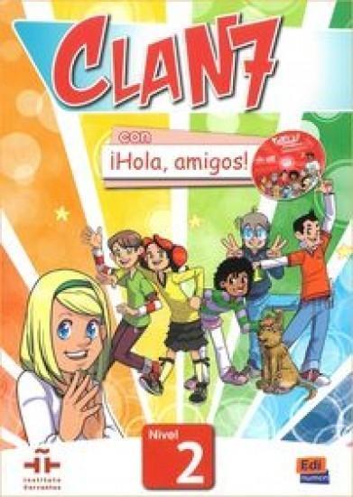 Clan 7 con Hola amigos 2 podręcznik + CD