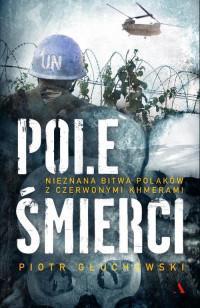 POLE ŚMIERCI NIEZNANA BITWA POLAKÓW.. outlet-8920