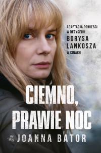 CIEMNO, PRAWIE NOC wydanie filmowe -9756