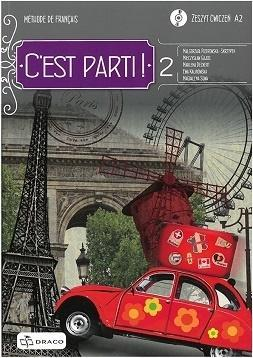 C'est parti! 2 zeszyt ćwiczeń DRACO