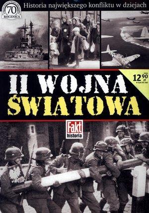 II WOJNA ŚWIATOWA. FAKT HISTORIA 1/2015