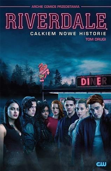 Riverdale T.2 Całkiem nowe historie