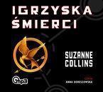 Igrzyska śmierci - Suzanne Collins  Audiobook