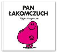 Mr. Men i Mała Miss. Pan Łakomczuch