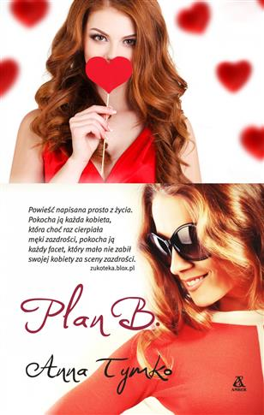 Plan B. Amber