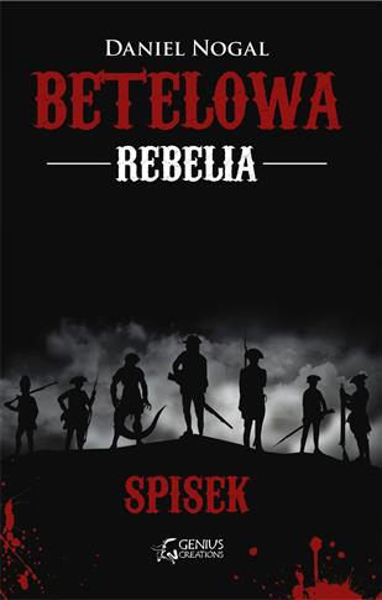 BETELOWA REBELIA. SPISEK