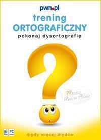 Trening ortograficzny. Pokonaj dysortografię (CD)