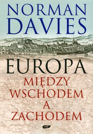Europa Między Wschodem a Zachodem